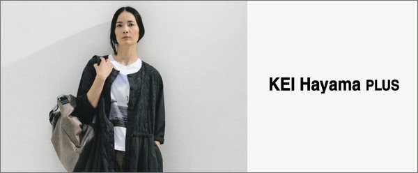 ケイハヤマプリュス 通販 KEI Hayama PLUS 2019